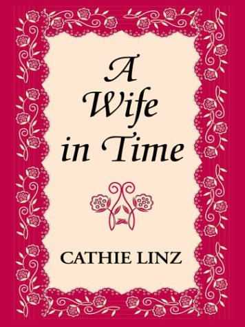 9780786245222: A Wife in Time
