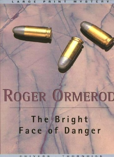 9780786245437: The Bright Face of Danger