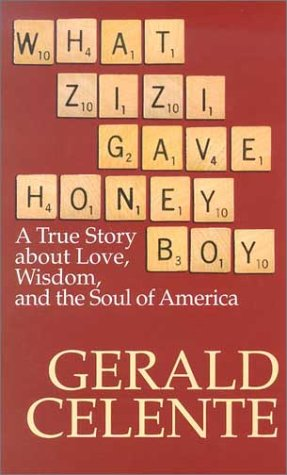 9780786245482: What Zizi Gave Honeyboy: A True Story about Love, Wisdom, and the Soul of America (Thorndike Senior Lifestyle)