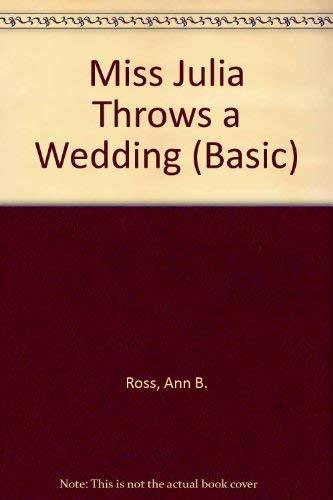 9780786245611: Miss Julia Throws a Wedding