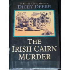 The Irish Cairn Murder: Dicey Deere