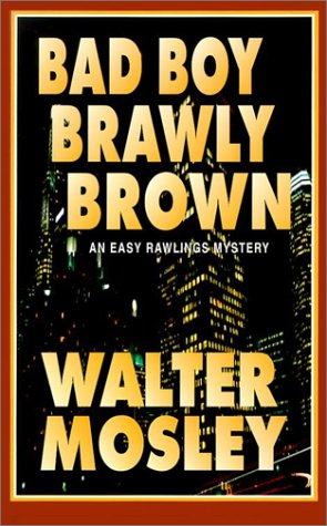 9780786245932: Bad Boy Brawly Brown