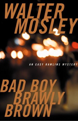 9780786245949: Bad Boy Brawly Brown (Easy Rawlins Mysteries)