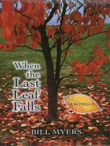 9780786246106: When the Last Leaf Falls: A Novella