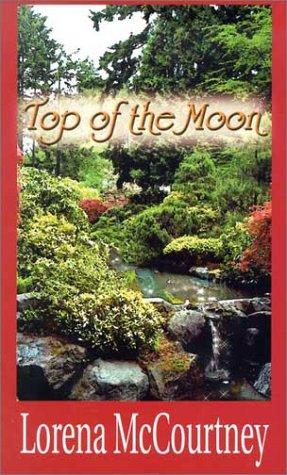 Top of the Moon: McCourtney, Lorena