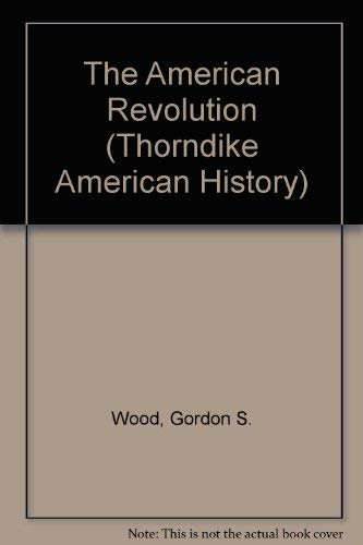 9780786246373: The American Revolution: A History (Thorndike Press Large Print American History Series)