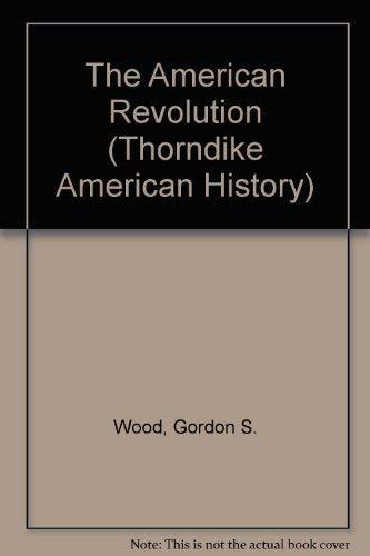 9780786246373: The American Revolution