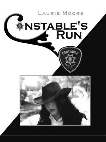 Constable's Run: Moore, Laurie
