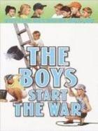 9780786246519: The Boys Start the War