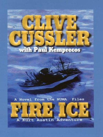 9780786246601: Fire Ice: A Kurt Austin Adventure (The Numa Files)
