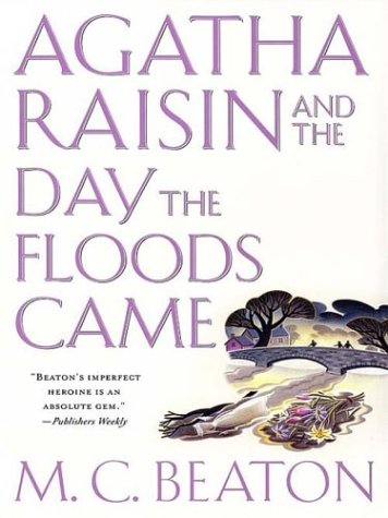 9780786246793: Agatha Raisin and the Day the Floods Came