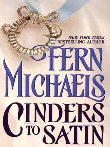 9780786246892: Cinders to Satin
