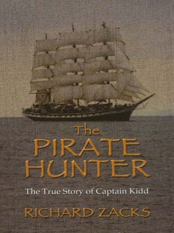 9780786247141: The Pirate Hunter: The True Story of Captain Kidd (Thorndike Press Large Print Adventure Series)