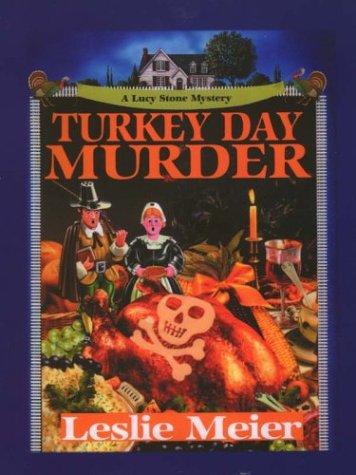 9780786247271: Turkey Day Murder (Lucy Stone Mysteries, No. 7)