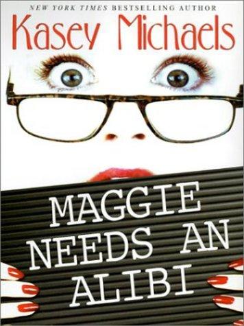 9780786247653: Maggie Needs an Alibi (Thorndike Press Large Print Americana Series)