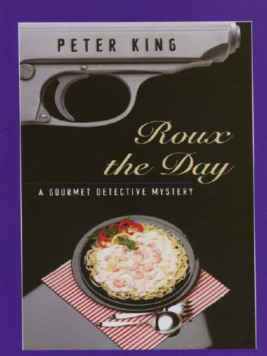 9780786247813: Roux the Day: A Gourmet Detective Mystery