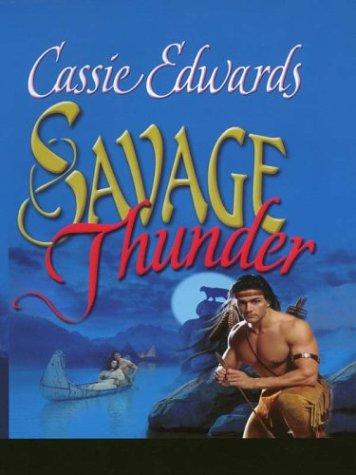 Savage Thunder: Cassie Edwards