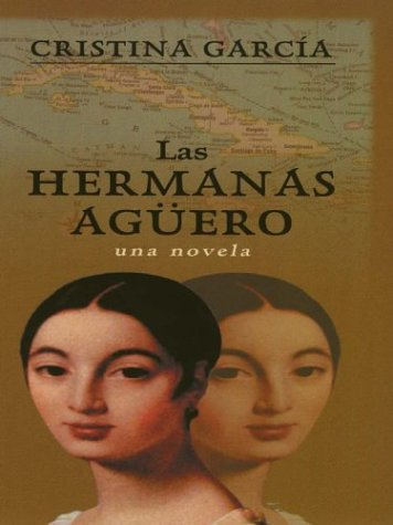 9780786247967: Las Hermanus Aguero (Spanish Edition)