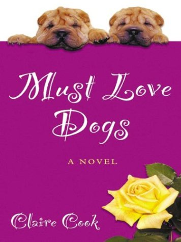 9780786247998: Must Love Dogs