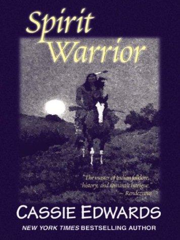 Spirit Warrior: Edwards, Cassie