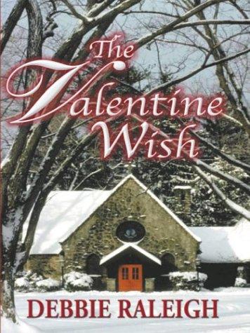 9780786248131: The Valentine Wish