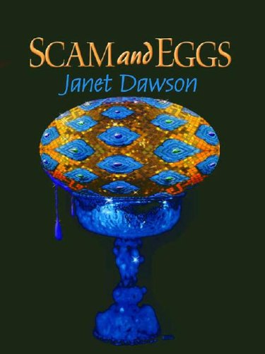 Scam and Eggs: Janet Dawson
