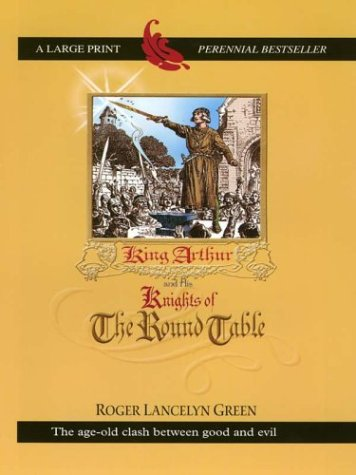 9780786248391: King Arthur and His Knights of the Round Table