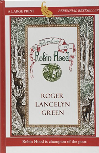 The Adventures of Robin Hood: Roger Lancelyn Green