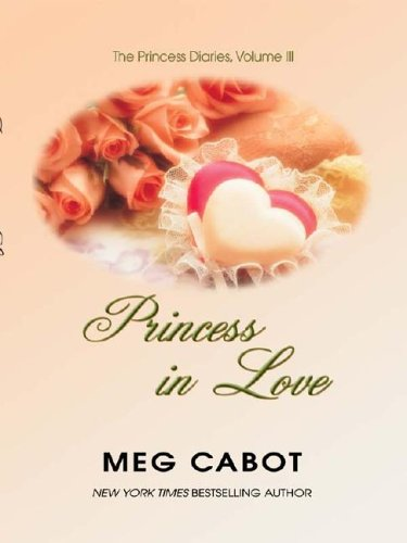 9780786248445: Princess in Love (Thorndike Press Large Print Young Adult Series)