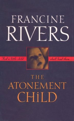 9780786248506: The Atonement Child