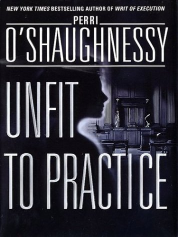 Unfit to Practice (0786248556) by O'Shaughnessy, Perri