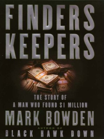 9780786248926: Finders Keepers: The Story of a Man Who Found $1 Million