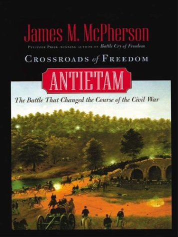 9780786249091: Crossroads of Freedom: Antietam (Thorndike Press Large Print American History Series)