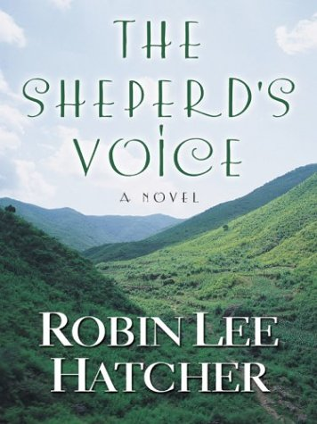 The Shepherds Voice (Five Star Christian Fiction): Robin Lee Hatcher