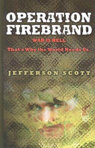 9780786249626: Operation: Firebrand (Operation: Firebrand Trilogy #1)