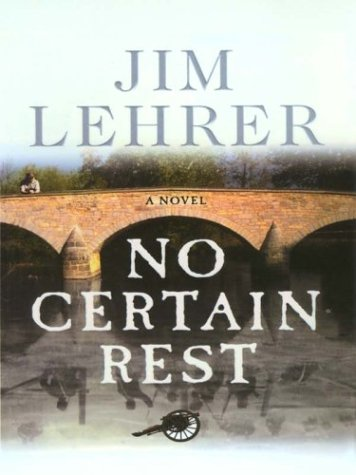 9780786250011: No Certain Rest: A Novel