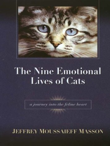 9780786250059: The Nine Emotional Lives of Cats: A Journey Into the Feline Heart
