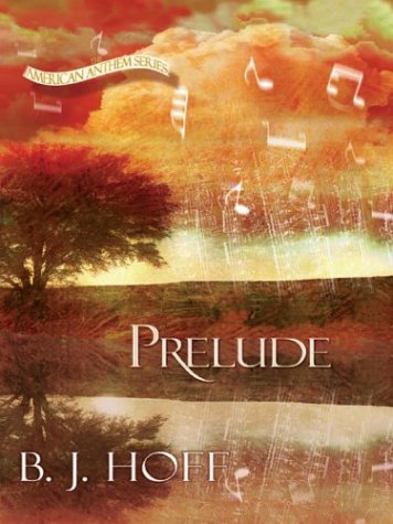9780786250097: Prelude (The American Anthem Series #1) (Book 1)