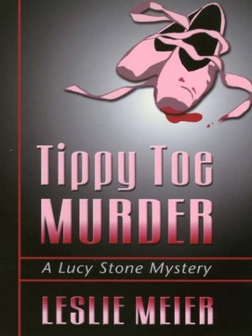 9780786250257: Tippy Toe Murder (Lucy Stone Mysteries, No. 2)