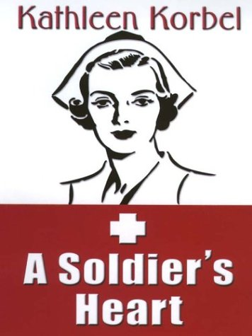 9780786250288: A Soldier's Heart