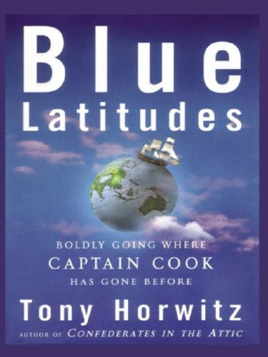 9780786250318: Blue Latitudes: Boldly Going Where Captain Cook Has Gone Before (Thorndike Adventure)