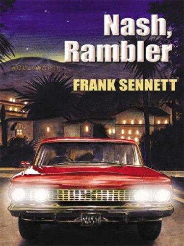 Nash, Rambler (Five Star First Edition Mystery): Sennett, Frank