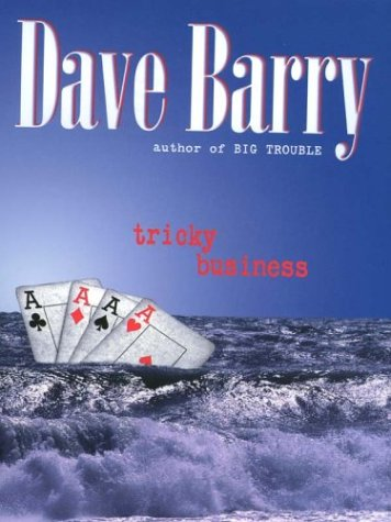 Tricky Business (0786250372) by Dave Barry