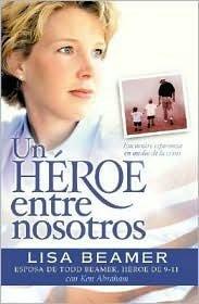 9780786250516: Un Heroe Entre Nosotros (Spanish Edition)