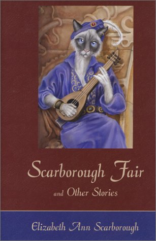 Scarborough Fair and Other Stories: Elizabeth Ann Scarborough