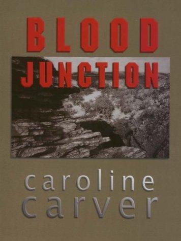 9780786250585: Blood Junction