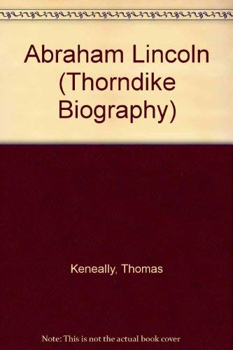 9780786250837: Abraham Lincoln (Thorndike Biography)