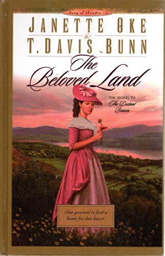 9780786250875: The Beloved Land (Song of Acadia #5)