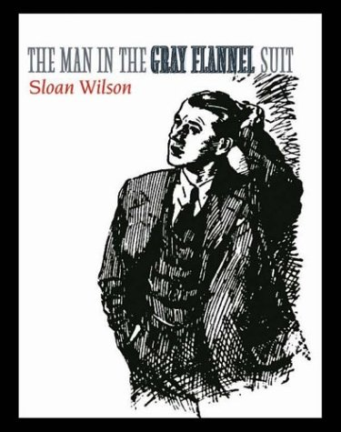 9780786251049: The Man in the Gray Flannel Suit (Thorndike Press Large Print Perennial Bestseller Series)