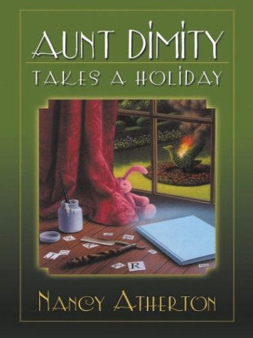 9780786251193: Aunt Dimity Takes a Holiday